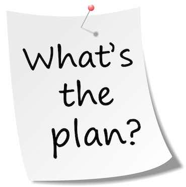 sheet with a writing on it: what's the plan?
