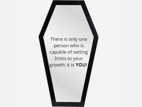 There is only one person who is capable of setting limits to your growth: it is YOU